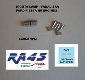 1//43 Fanaliera Ford Fiesta R5 Evo Night lamp rally