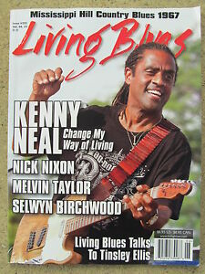 LIVING BLUES Magazine 225 2013 KENNY NEAL 1967 MS Hill Country Blues Phot