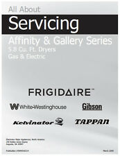 Frigidaire Affinity & Gallery, Gas & Electric Dryer Service & Repair Manual