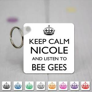 Keep Calm /& Listen To Bee Gees Personalised Sqaure Acrylic Keyring