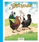 Hopsi von Adolf Holst (2010, Gebundene Ausgabe)