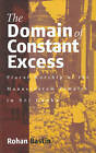 The Domain of Constant Excess: Plural Worship at the Munnesvaram Temples in Sri Lanka by Rohan Bastin (Hardback, 2002)