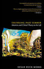 Thinking Past Terror: Islamism and Critical Theory on the Left by Susan Buck-Morss (Paperback, 2006)