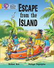 Collins Big Cat: Escape from the Island: Band 9/ Gold by Michael Butt, Philippe Dupasquier (Paperback, 2012)