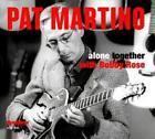 Alone Together von Pat Martino (2012)
