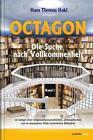 Octagon, Bd. 1 von Hans Thomas Hakl (2015, Gebundene Ausgabe)
