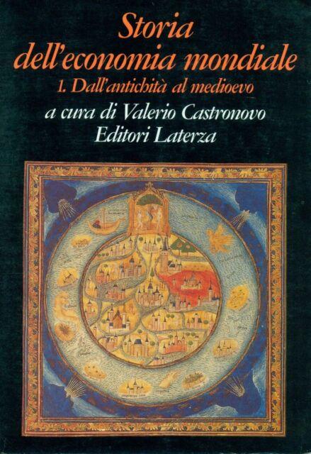 CASTRONOVO Valerio, Storia dell'economia mondiale 1 Permanenze e mutamenti. 199