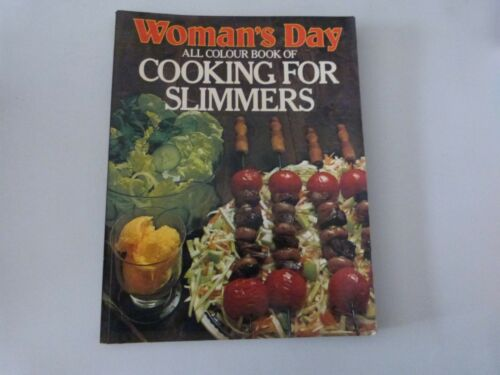 WOMAN'S DAY ALL COLOUR BOOK OF COOKING FOR SLIMMERS COOK BOOK