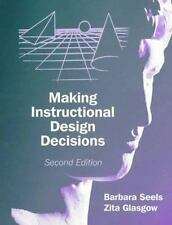Making Instructional Design Decisions (2nd Edition)