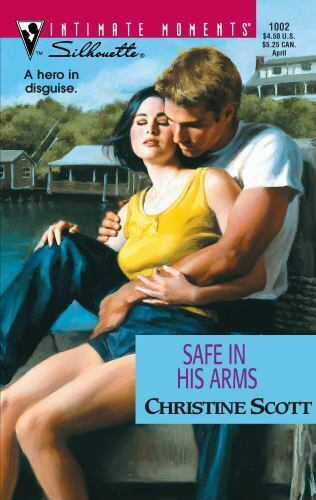 Safe in His Arms by Christine Scott