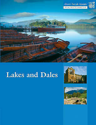 """AS NEW"" VisitBritain, Short Break Tours - Lakes and Dales (Short Break Tours) B"