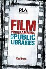 Film Programming for Public Libraries by Kati Irons (Paperback / softback, 2013)