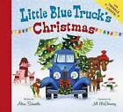Little Blue Truck's Christmas by Alice Schertle (Board book, 2014)