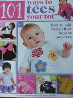 Craft Pattern Book 101 Tees For Tots Appliques, Stencil, Stamp, Sewing +