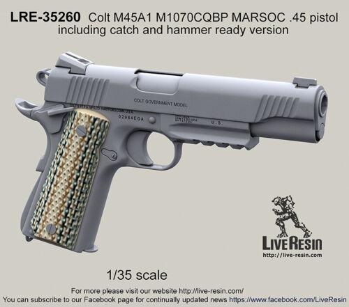 Resina Ao Vivo 1:35 Colt M45A1 M 1070 CQBP Marsoc Detalhe Resina Pistola 45 #LRE35260