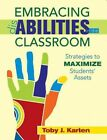Embracing Disabilities in the Classroom: Strategies to Maximize Students�  Assets by Toby J. Karten (Paperback, 2015)
