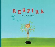 RESPIRA / BREATHE - CASTEL-BRANCO, INOS