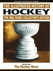 The Illustrated History of Hockey: The NHL Years by Quarry Press (TX) (Paperback / softback, 2014)