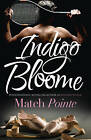 Match Pointe by Indigo Bloome (Paperback, 2015)