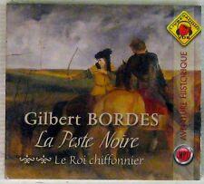 Gilbert Bordes La Peste noire Le roi chiffonnier Livre Audio VDB MP3