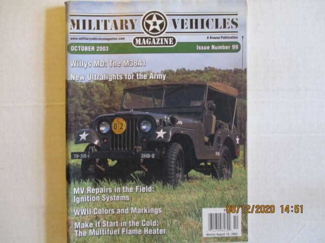 MILITARY VEHICLES MAGAZINE~ OCTOBER 2003 ~ISSUE NUMBER 99