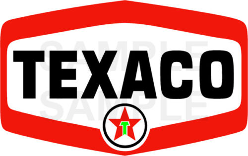 3 INCH TEXACO WATERSLIDE DECAL STICKER SEVERAL STYLES SIZES AVAILABLE T6S