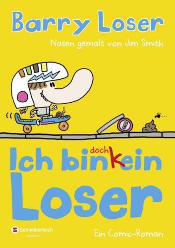 1 von 1 - Ich bin doch (k)ein Loser von Jim Smith und Barry Loser (2014, Gebundene Ausgabe