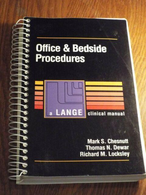Office & Bedside Procedures a Lange Clinical Manual Mark S. Chesnutt - Medical
