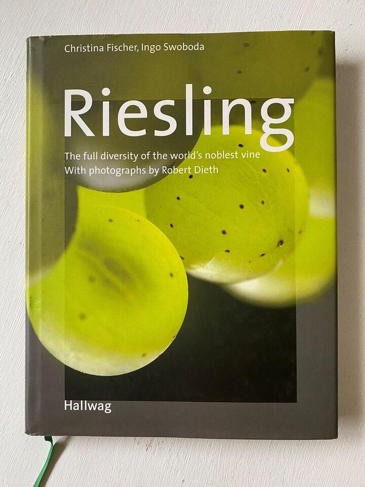 Riesling, Christina Fischer og Ingo Swoboda, emne: mad og
