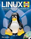 Linux Manual: Everything You Need to Get Started with Ubuntu Linux by Mike Saunders (Hardback, 2010)