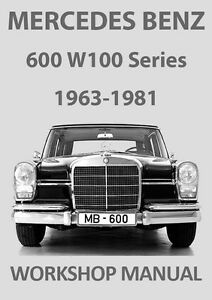 Image Is Loading MERCEDES BENZ WORKSHOP MANUAL W100 600 1963 1981