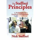 The Staffieri Principles: A Philosophy in Employee Management by Nick Staffieri (Paperback / softback, 2013)