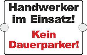 Handwerker-im-Einsatz-Warnschild-Hinweisschild-210x150mm-2-Saugnaepfe