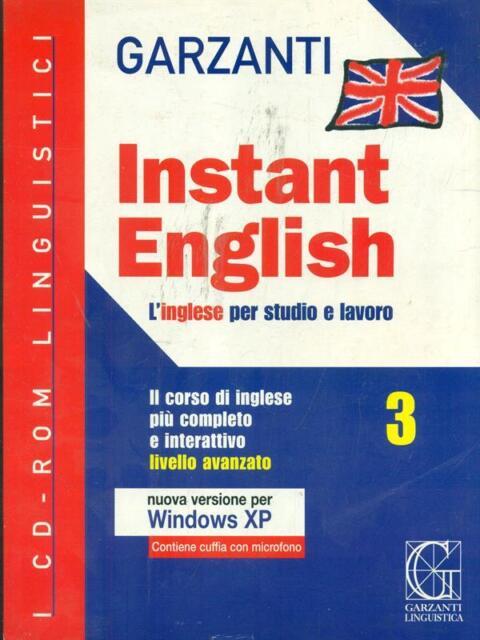 INSTANT ENGLISH 3. LIVELLO AVANZATO  AA.VV GARZANTI 0000 I CD ROM LINGUISTICI
