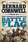 Battle Flag by Bernard Cornwell (Paperback, 2013)