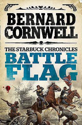 1 of 1 - Battle Flag (The Starbuck Chronicles, Book 3) by Bernard Cornwell (Paperback,...