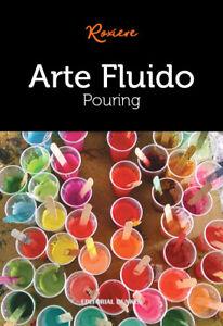 Arte-Fluido-Pouring