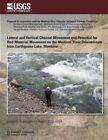 Lateral and Vertical Channel Movement and Potential for Bed-Material Movement on the Madison River Downstream from Earthquake Lake, Montana by 5u S Department of the Interior (Paperback / softback, 2014)