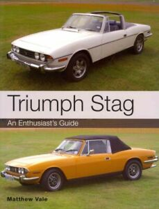 Triumph-Stag-An-Enthusiast-039-s-Guide-Paperback-by-Vale-Matthew-Brand-New