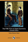 The Fifth Form at Saint Dominic's (Illustrated Edition) (Dodo Press) by Talbot Baines Reed (Paperback / softback, 2008)