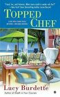 Topped Chef: A Key West Food Critic Mystery by Lucy Burdette (Paperback / softback, 2013)