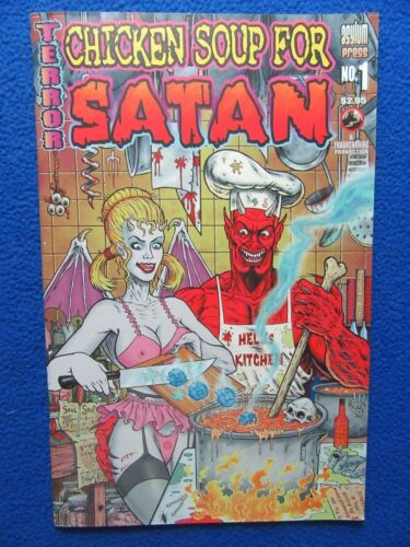 CHICKEN SOUP FOR SATAN #1 TERROR ASYLUM PRESS 2003 HARD TO FIND!