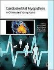 Cardioskeletal Myopathies in Children and Young Adults (2016, Gebundene Ausgabe)
