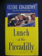 Lunch at the Piccadilly by Clyde Edgerton (2003, Hardcover)