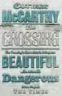 The Crossing by Cormac McCarthy (Paperback, 2011)