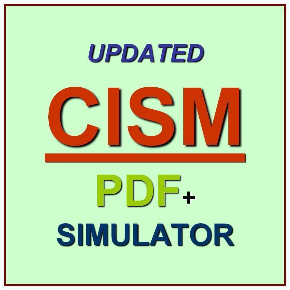 Isaca Certified Information Security Manager Cism Exam Qa Pdf Sim