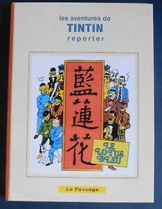TINTIN-LE-LOTUS-BLEU-edition-noir-et-blanc-1936-mise-en-couleurs-124-pages