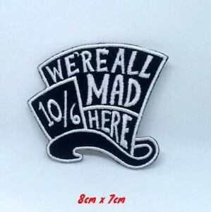 Mad Hatter  Iron Sew On Embroidered Patch Badge Alice in Wonderland Embroidery