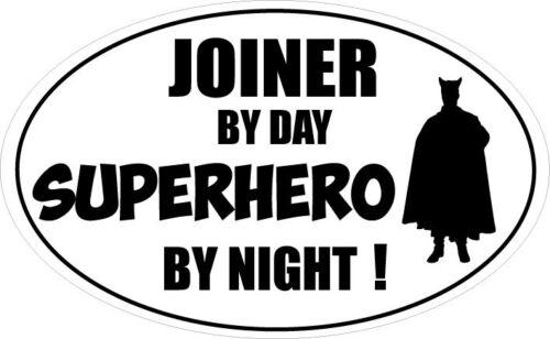 Wood Vinyl Sticker 16cm x 9cm Carpenter Joinery JOINER BY DAY SUPERHERO