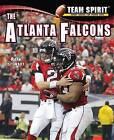 The Atlanta Falcons by Mark Stewart (Hardback, 2012)
